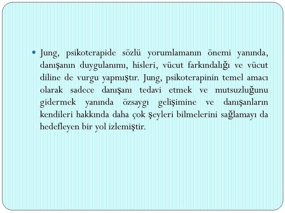 Jung, psikoterapide sözlü yorumlamanın önemi yanında, danışanın duygulanımı, hisleri, vücut farkındalığı ve vücut diline de vurgu yapmıştır.