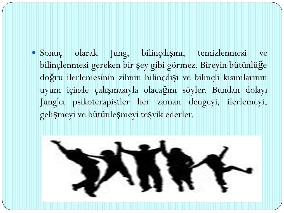 Sonuç olarak Jung, bilinçdışını, temizlenmesi ve bilinçlenmesi gereken bir şey gibi görmez.