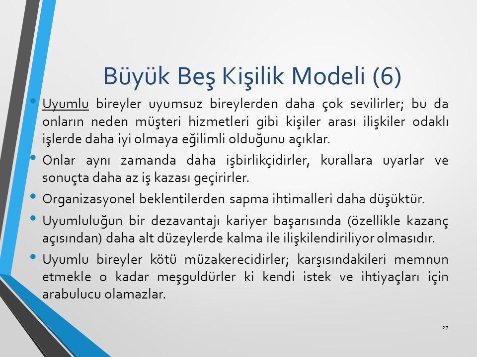 Büyük Beş Kişilik Modeli (6)