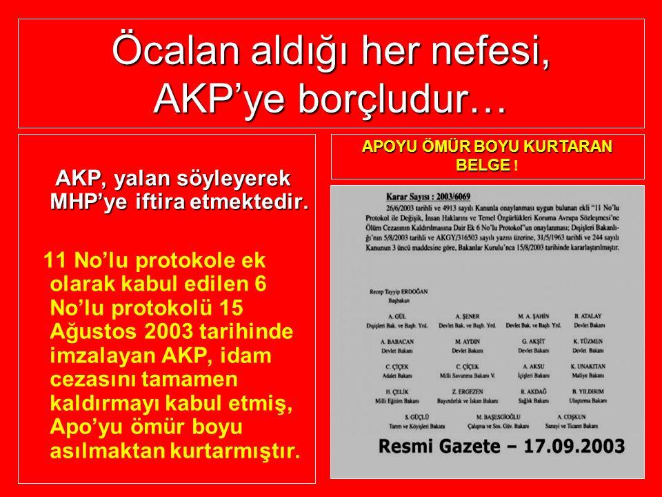 Öcalan aldığı her nefesi, AKP'ye borçludur…