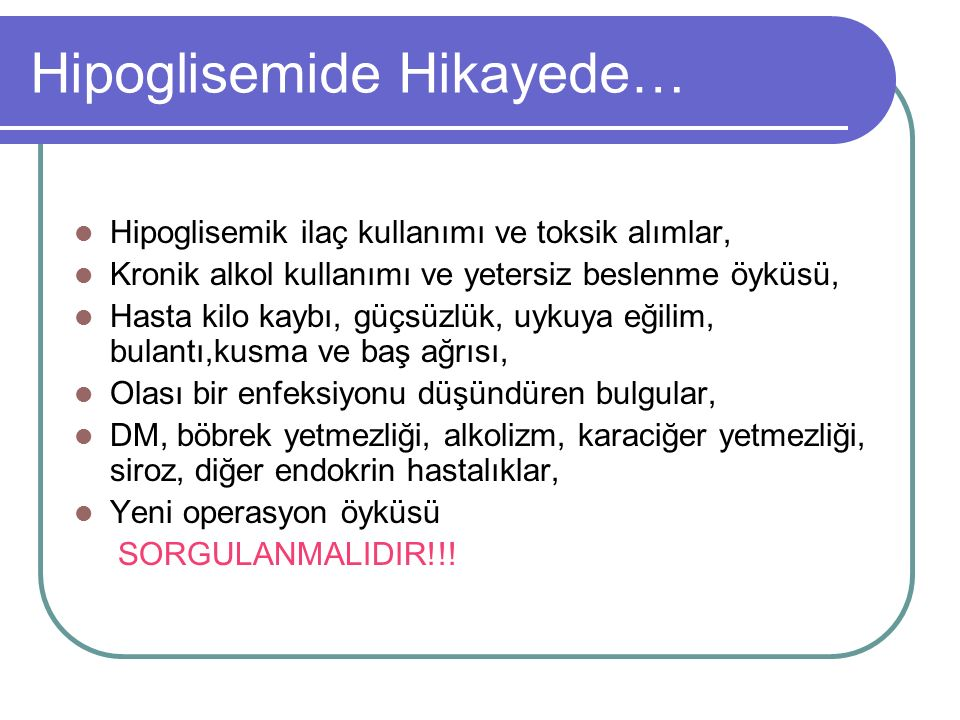 Hipoglisemide Hikayede…