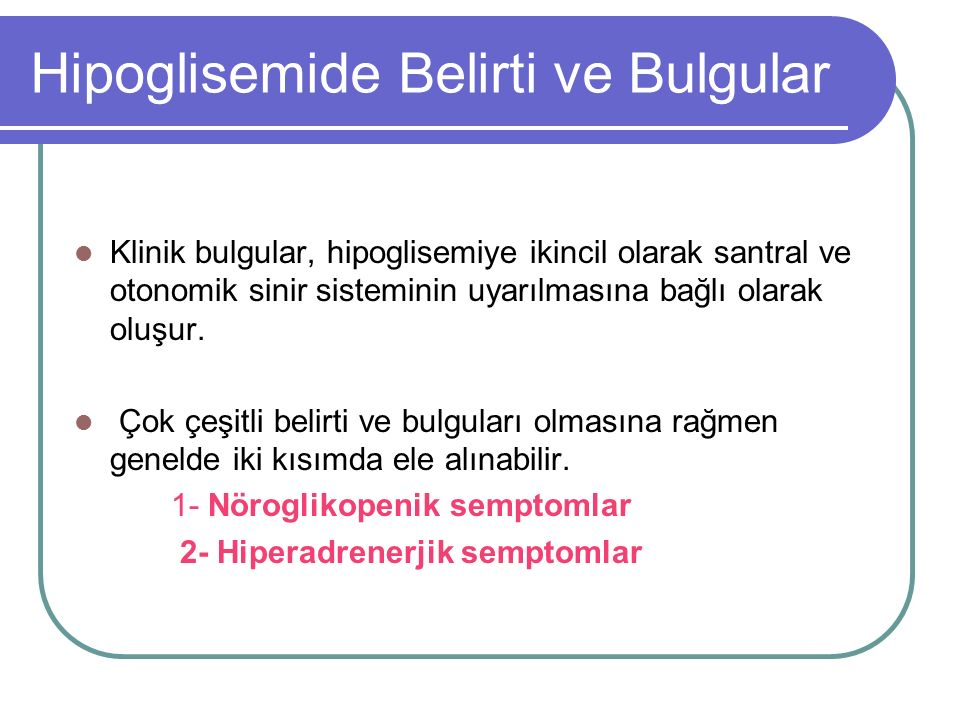 Hipoglisemide Belirti ve Bulgular