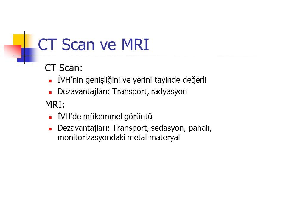 CT Scan ve MRI MRI: CT Scan: