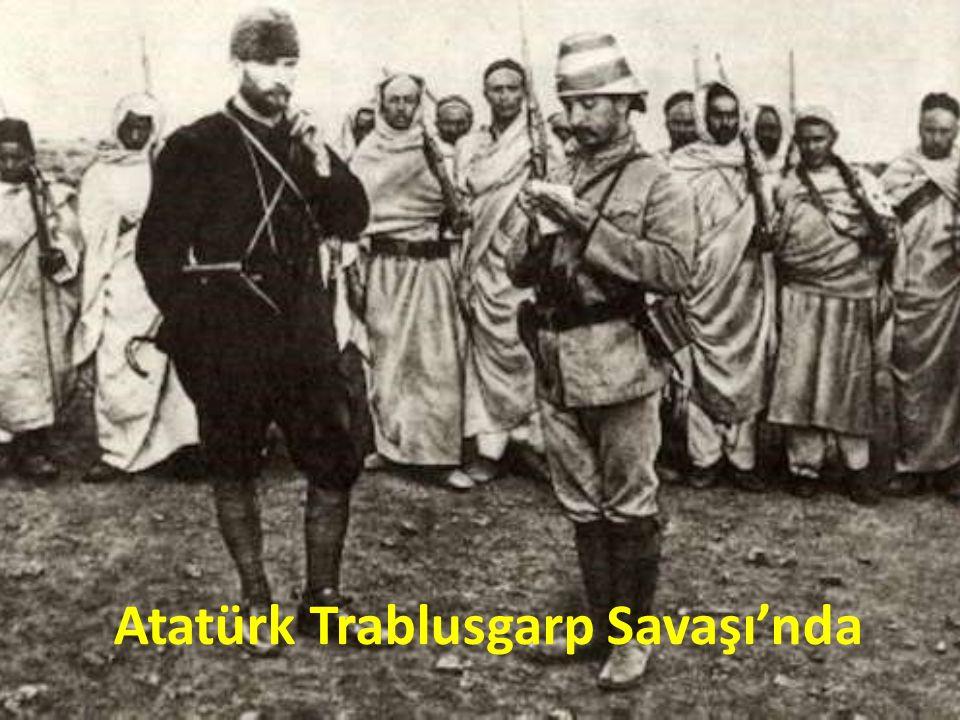 Atatürk Trablusgarp Savaşı'nda