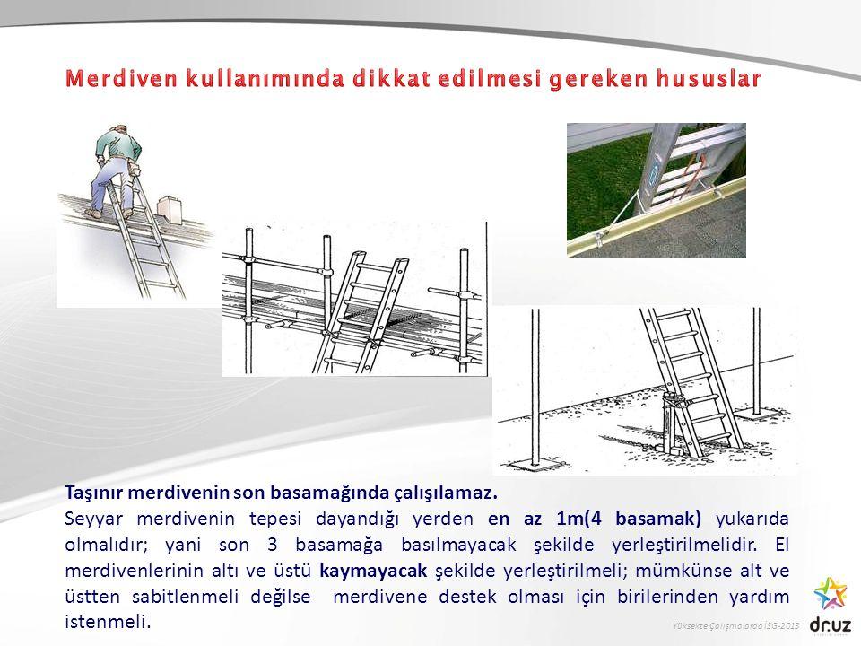 Merdiven kullanımında dikkat edilmesi gereken hususlar