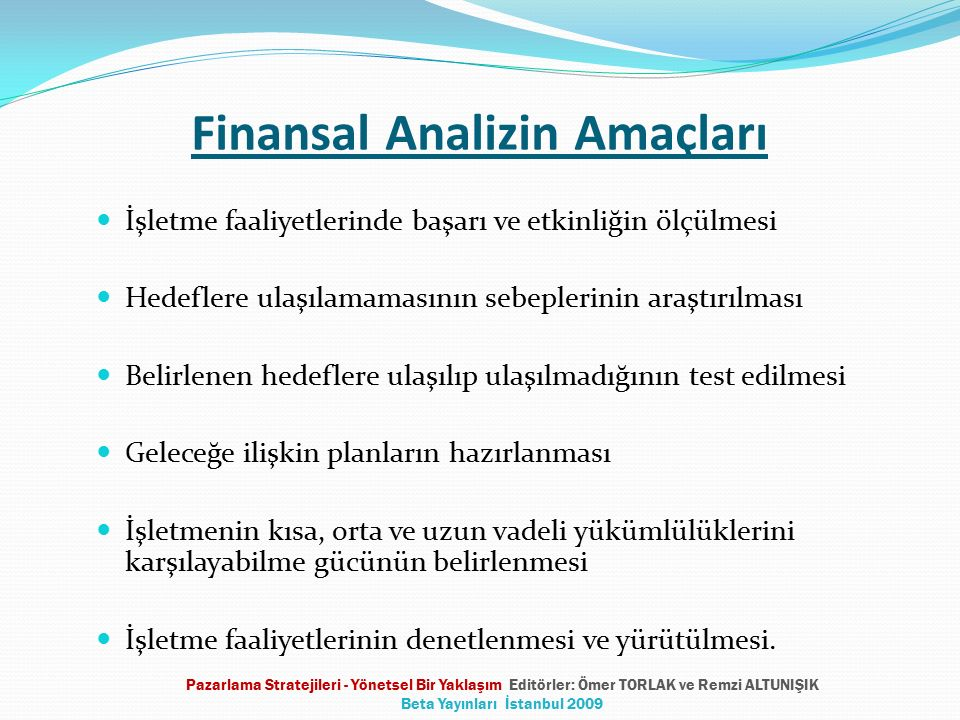 Finansal Analizin Amaçları