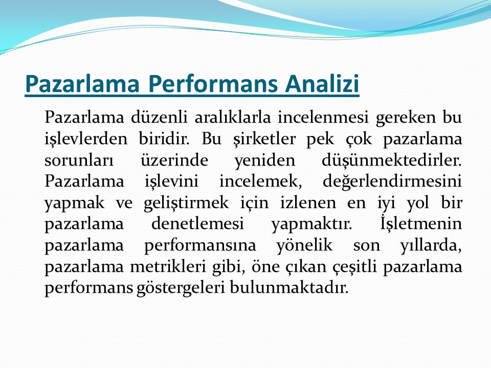 Pazarlama Performans Analizi