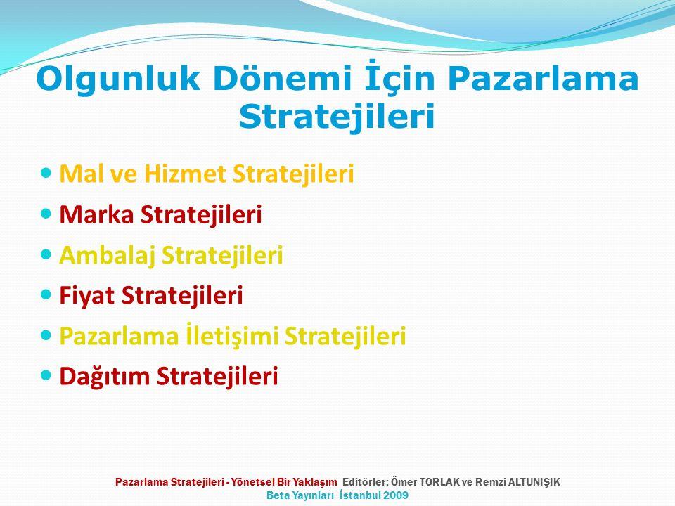 Olgunluk Dönemi İçin Pazarlama Stratejileri