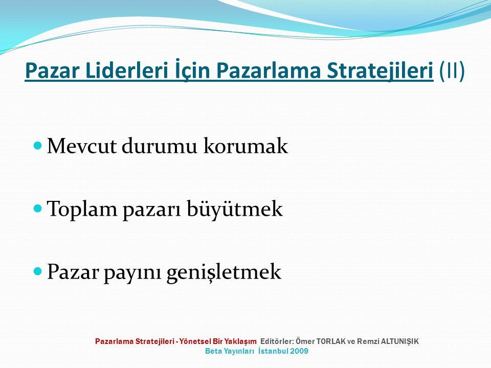 Pazar Liderleri İçin Pazarlama Stratejileri (II)