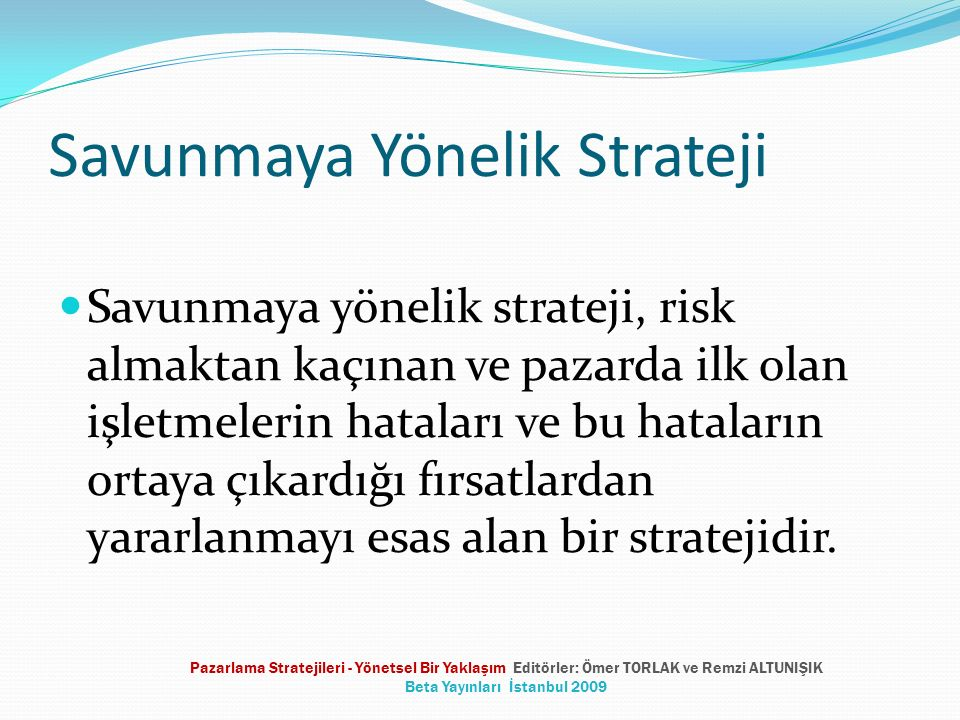 Savunmaya Yönelik Strateji