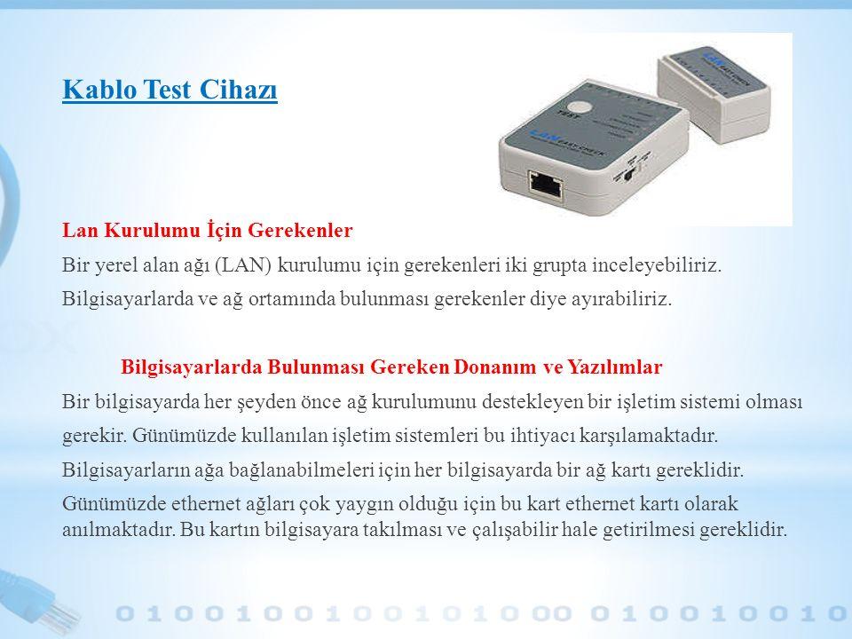 Kablo Test Cihazı Lan Kurulumu İçin Gerekenler