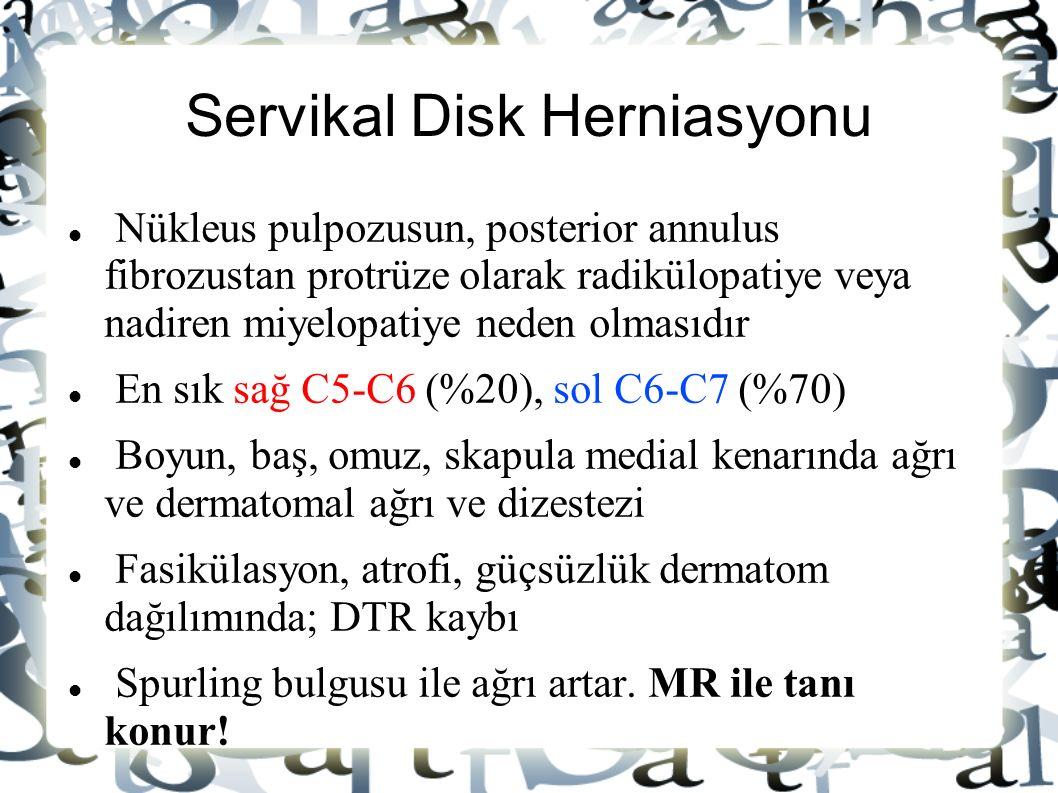 Servikal Disk Herniasyonu