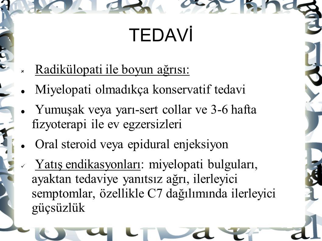 TEDAVİ Radikülopati ile boyun ağrısı: