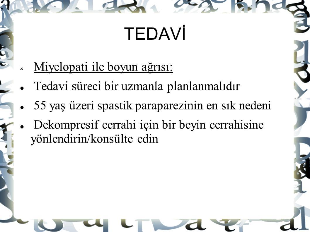 TEDAVİ Miyelopati ile boyun ağrısı:
