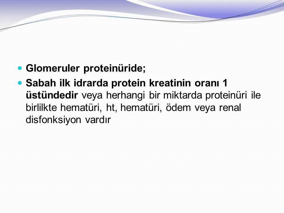 Glomeruler proteinüride;