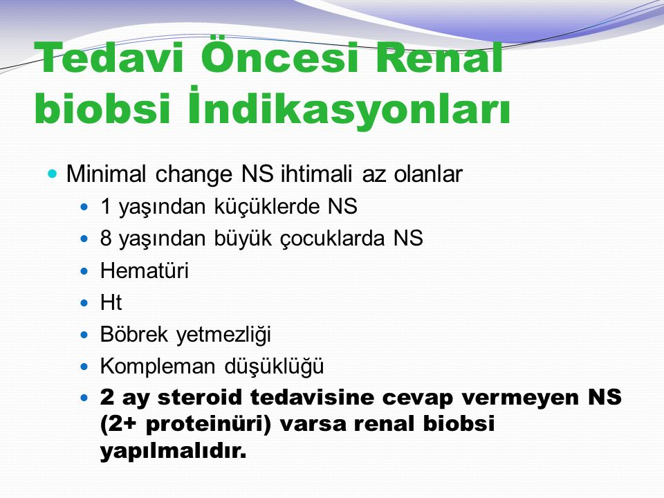 Tedavi Öncesi Renal biobsi İndikasyonları