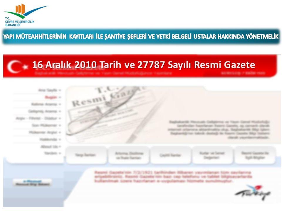 16 Aralık 2010 Tarih ve 27787 Sayılı Resmi Gazete