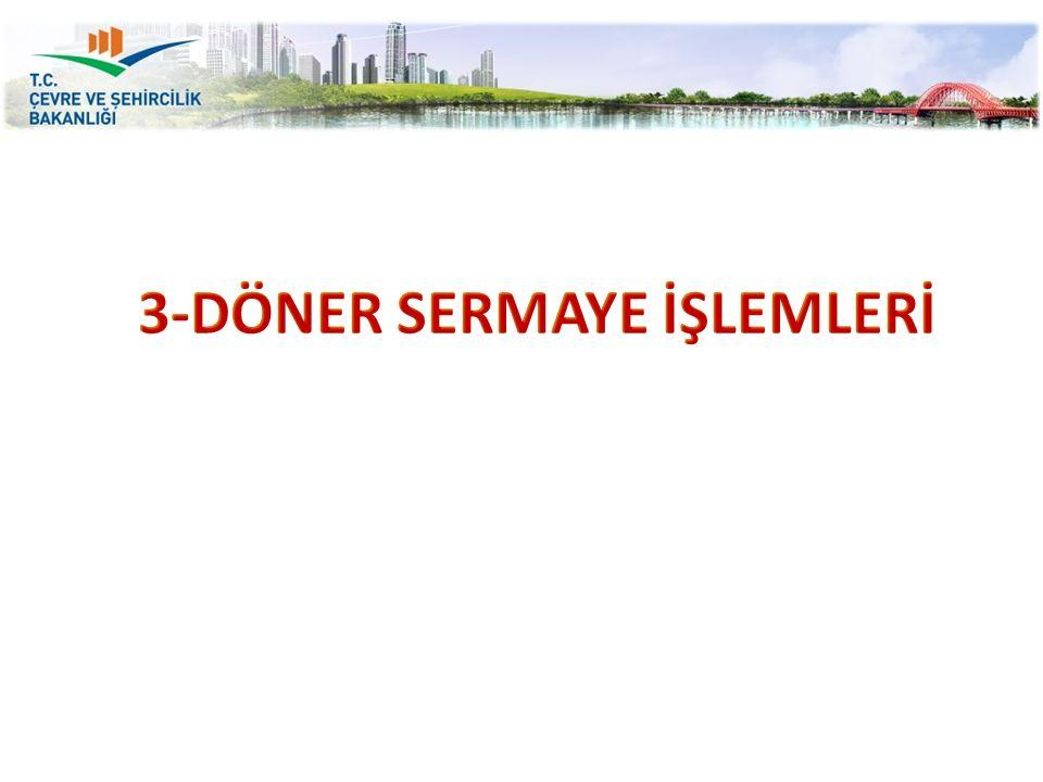 3-DÖNER SERMAYE İŞLEMLERİ