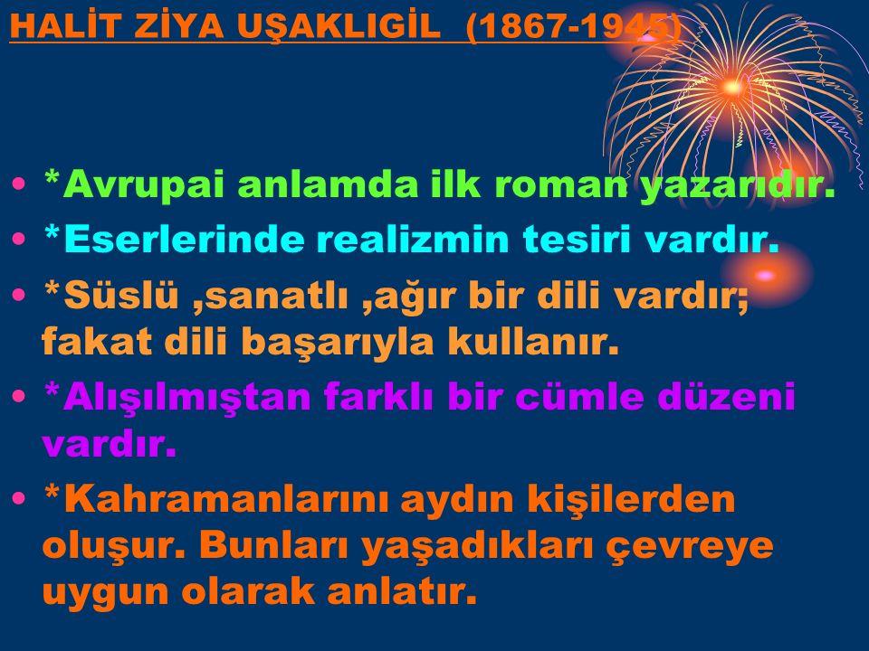 HALİT ZİYA UŞAKLIGİL (1867-1945)