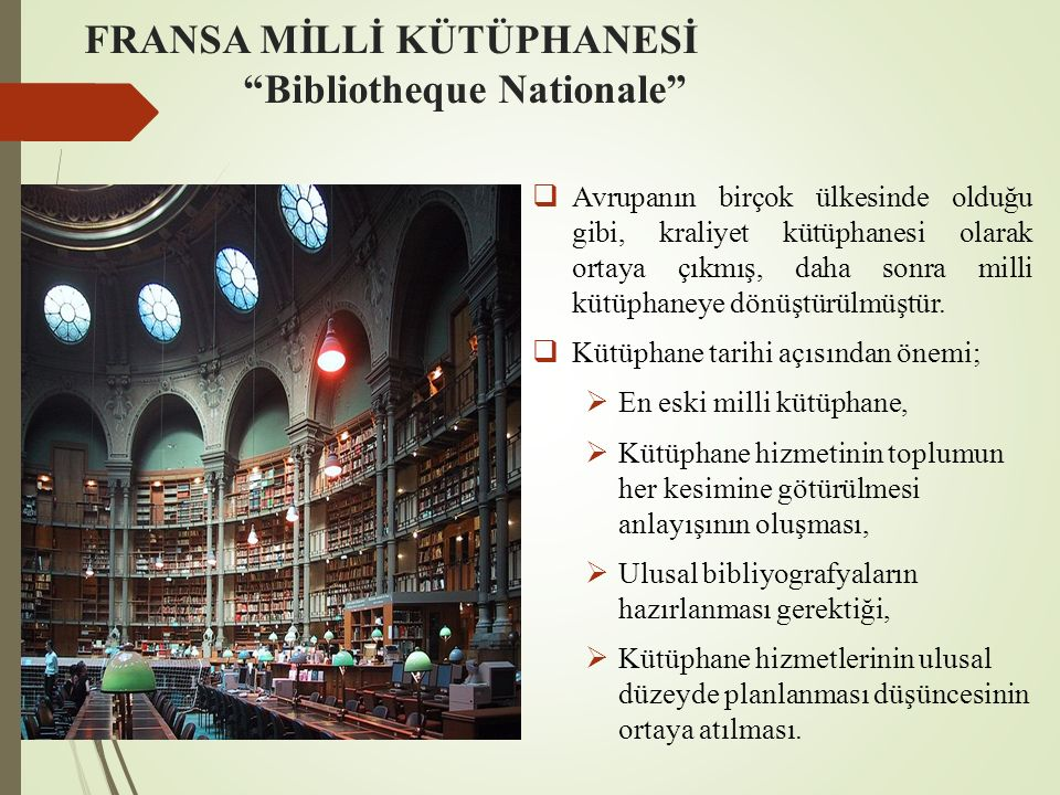 FRANSA MİLLİ KÜTÜPHANESİ Bibliotheque Nationale