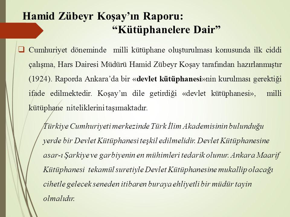 Hamid Zübeyr Koşay'ın Raporu: Kütüphanelere Dair