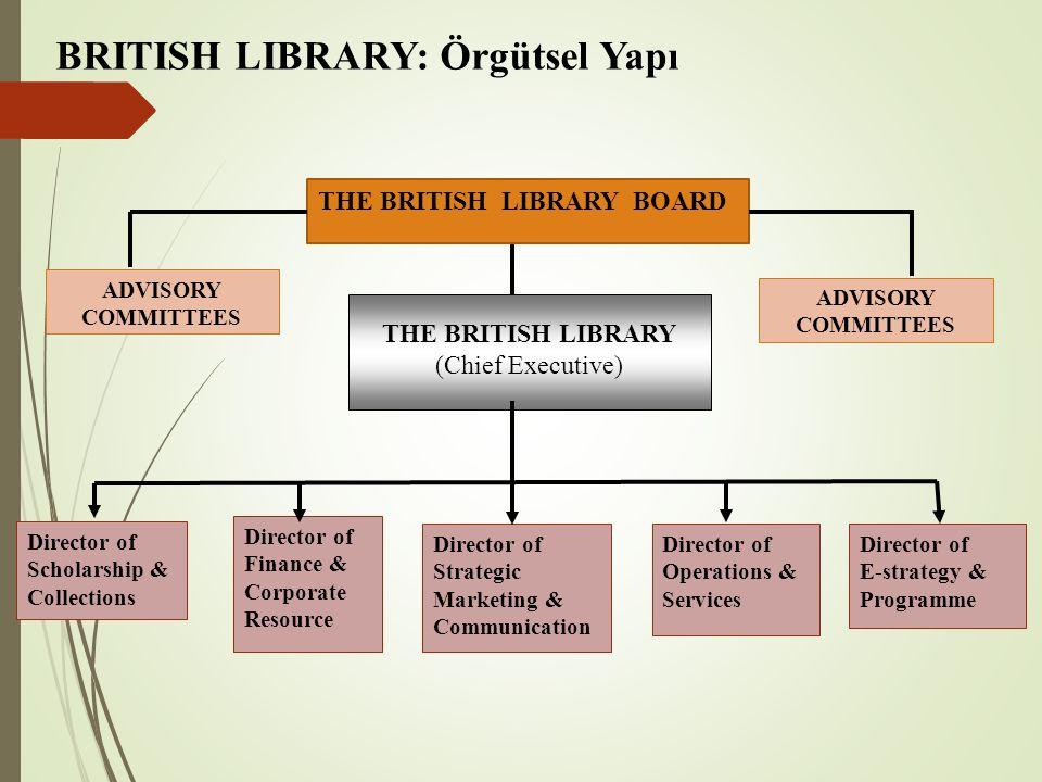 BRITISH LIBRARY: Örgütsel Yapı