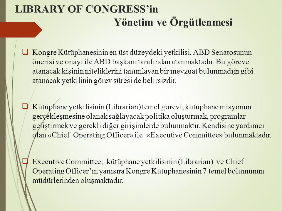 LIBRARY OF CONGRESS'in Yönetim ve Örgütlenmesi