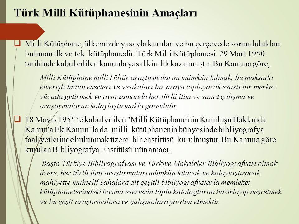 Türk Milli Kütüphanesinin Amaçları