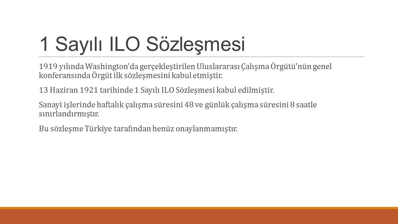 1 Sayılı ILO Sözleşmesi