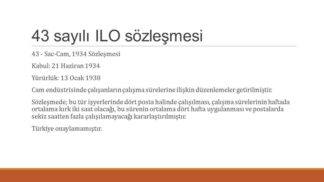 43 sayılı ILO sözleşmesi 43 - Sac-Cam, 1934 Sözleşmesi