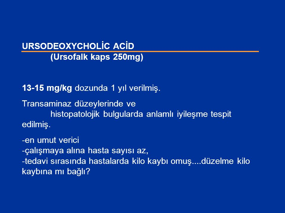 URSODEOXYCHOLİC ACİD (Ursofalk kaps 250mg)