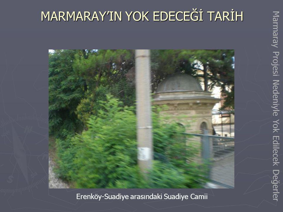 MARMARAY'IN YOK EDECEĞİ TARİH