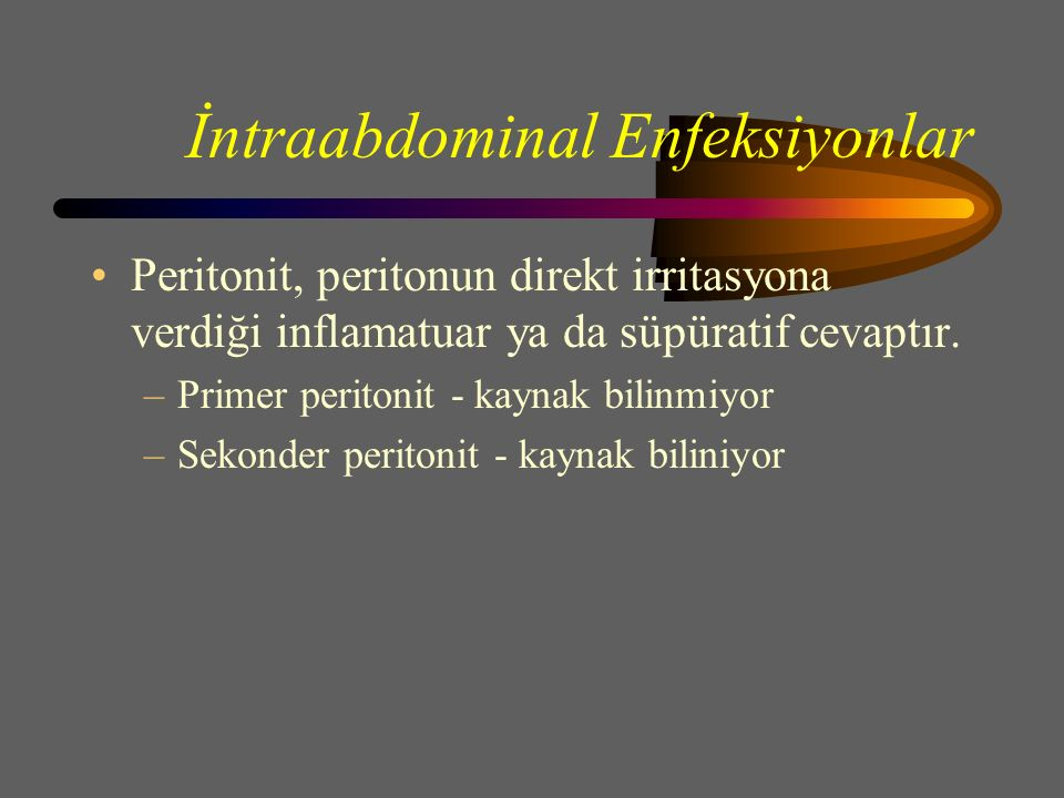 İntraabdominal Enfeksiyonlar