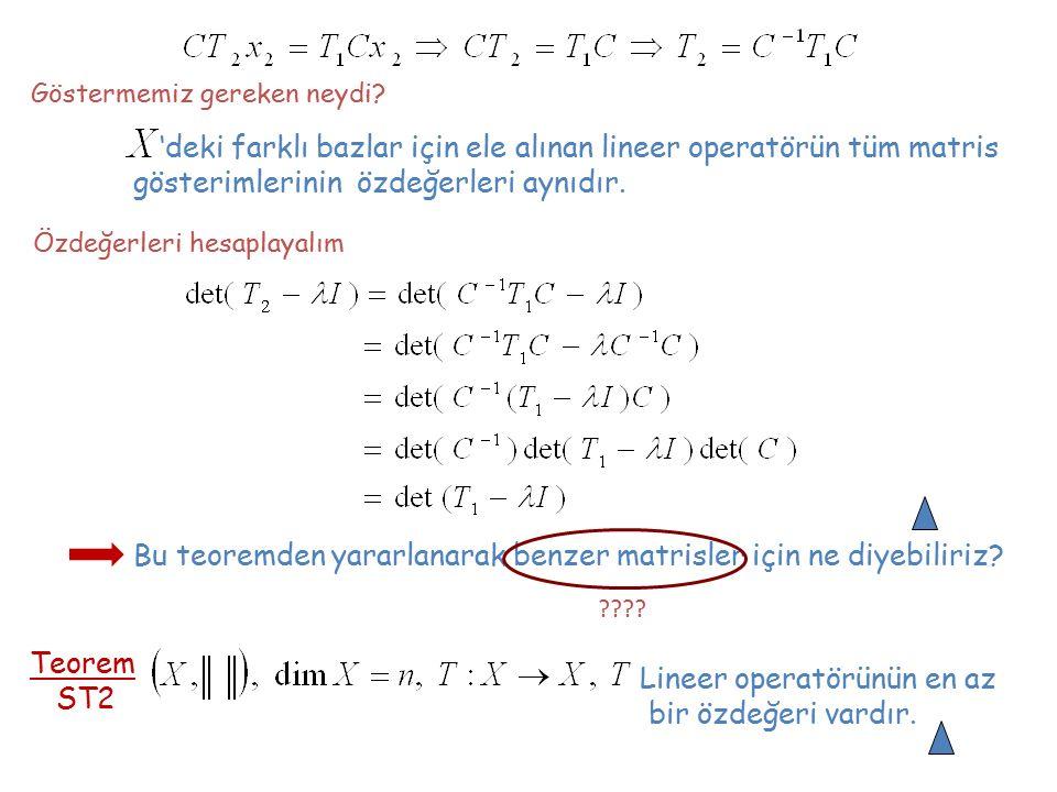 'deki farklı bazlar için ele alınan lineer operatörün tüm matris
