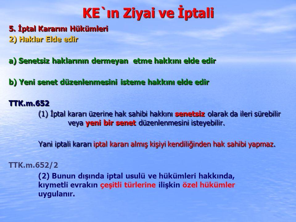 KE`ın Ziyai ve İptali