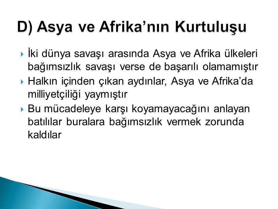 D) Asya ve Afrika'nın Kurtuluşu