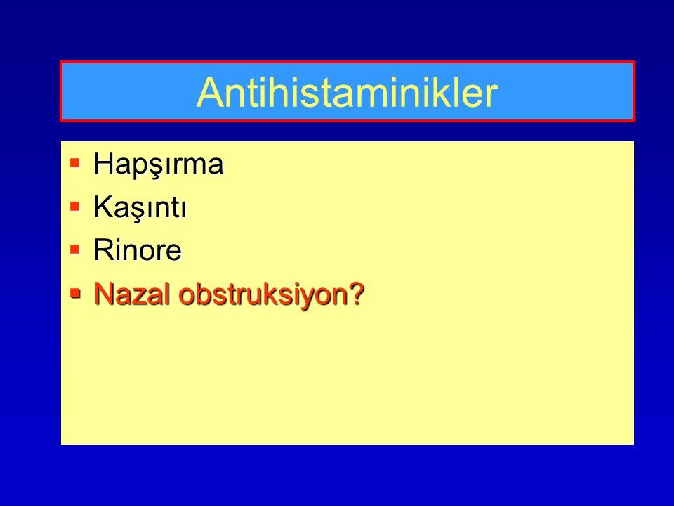 Antihistaminikler Hapşırma Kaşıntı Rinore Nazal obstruksiyon