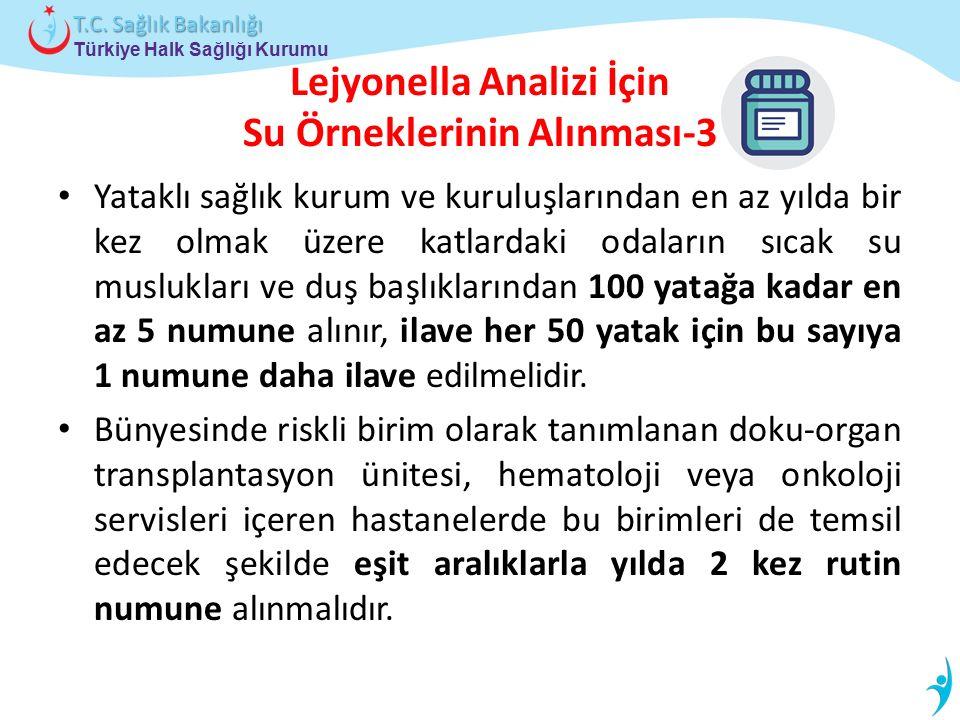Lejyonella Analizi İçin Su Örneklerinin Alınması-3