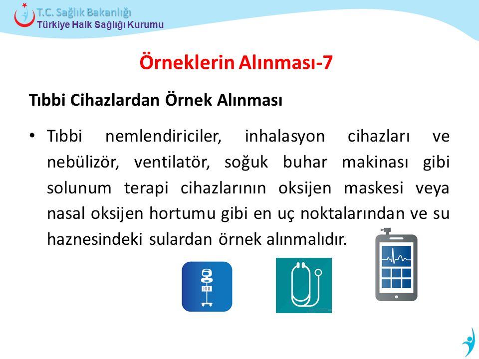 Örneklerin Alınması-7 Tıbbi Cihazlardan Örnek Alınması