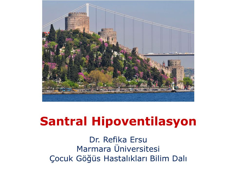 Santral Hipoventilasyon