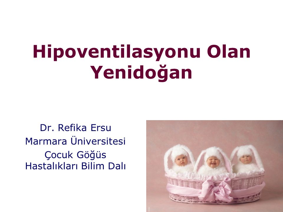 Hipoventilasyonu Olan Yenidoğan