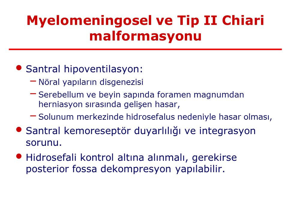 Myelomeningosel ve Tip II Chiari malformasyonu