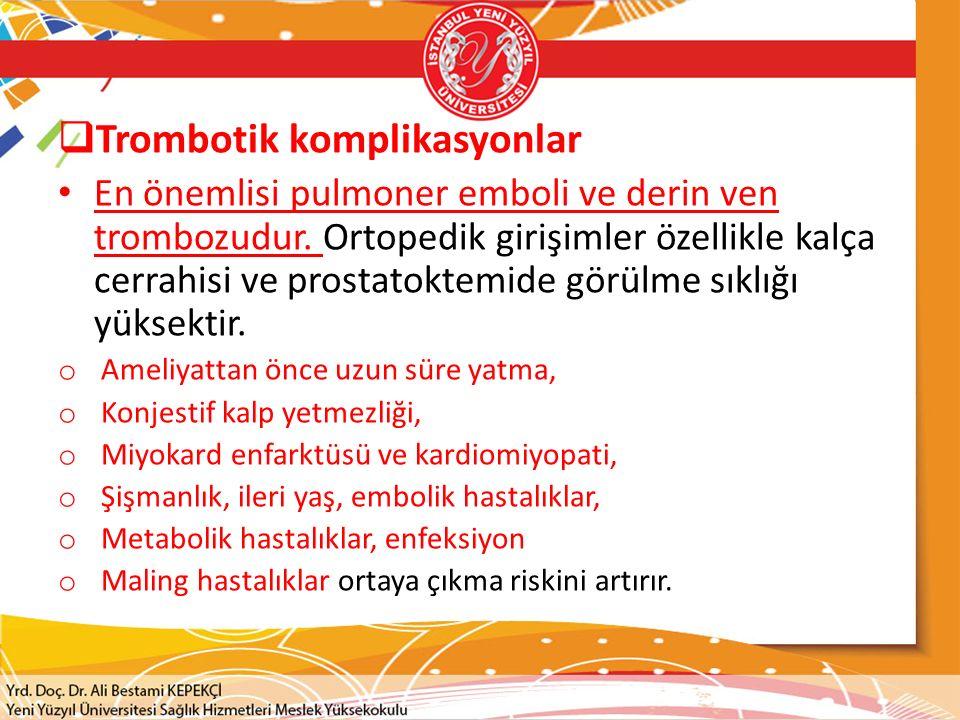 Trombotik komplikasyonlar