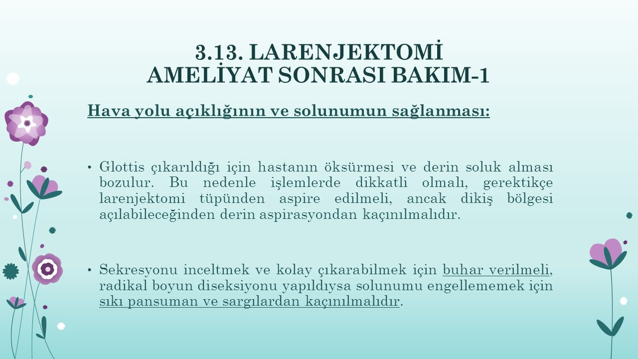 3.13. LARENJEKTOMİ AMELİYAT SONRASI BAKIM-1