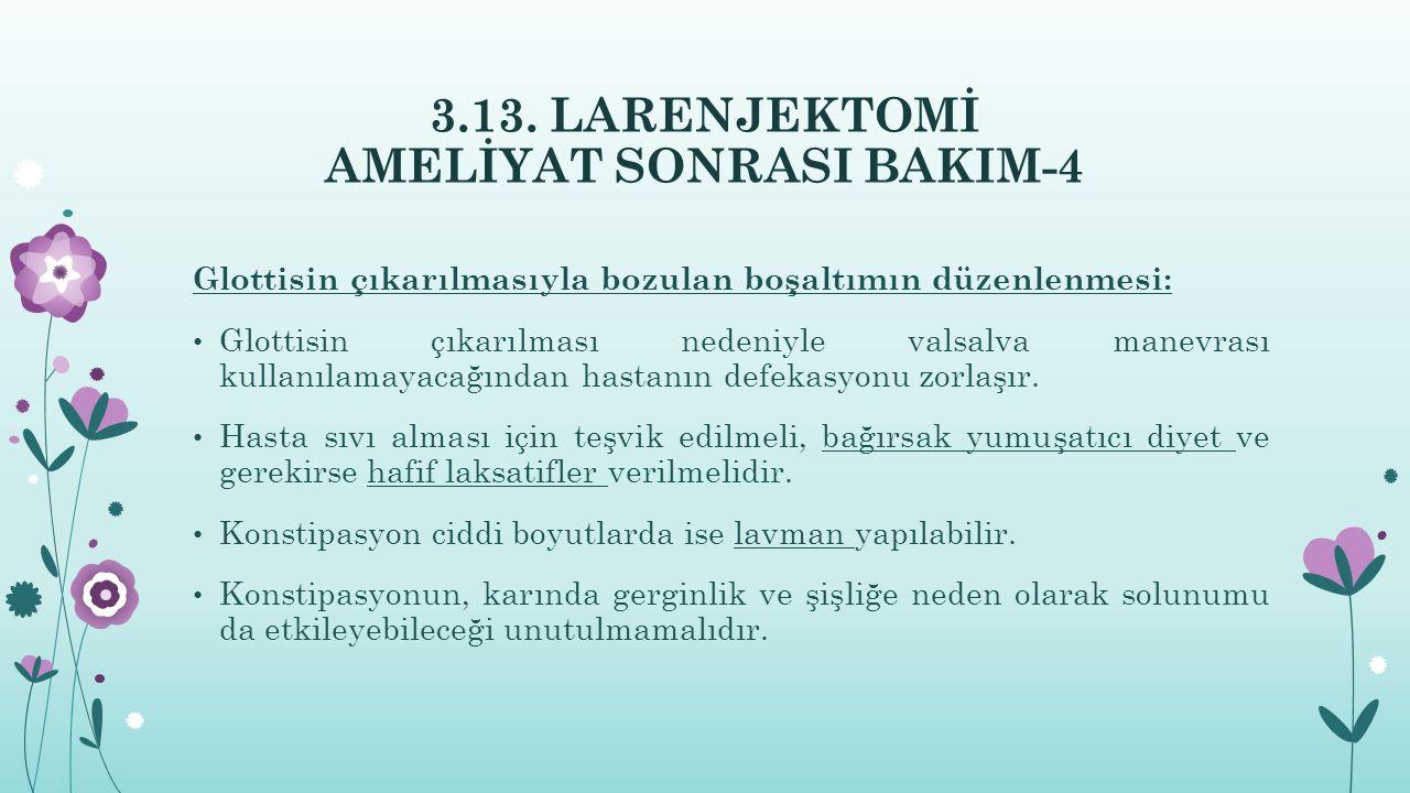 3.13. LARENJEKTOMİ AMELİYAT SONRASI BAKIM-4