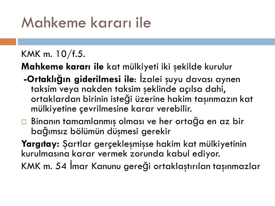Mahkeme kararı ile KMK m. 10/f.5.