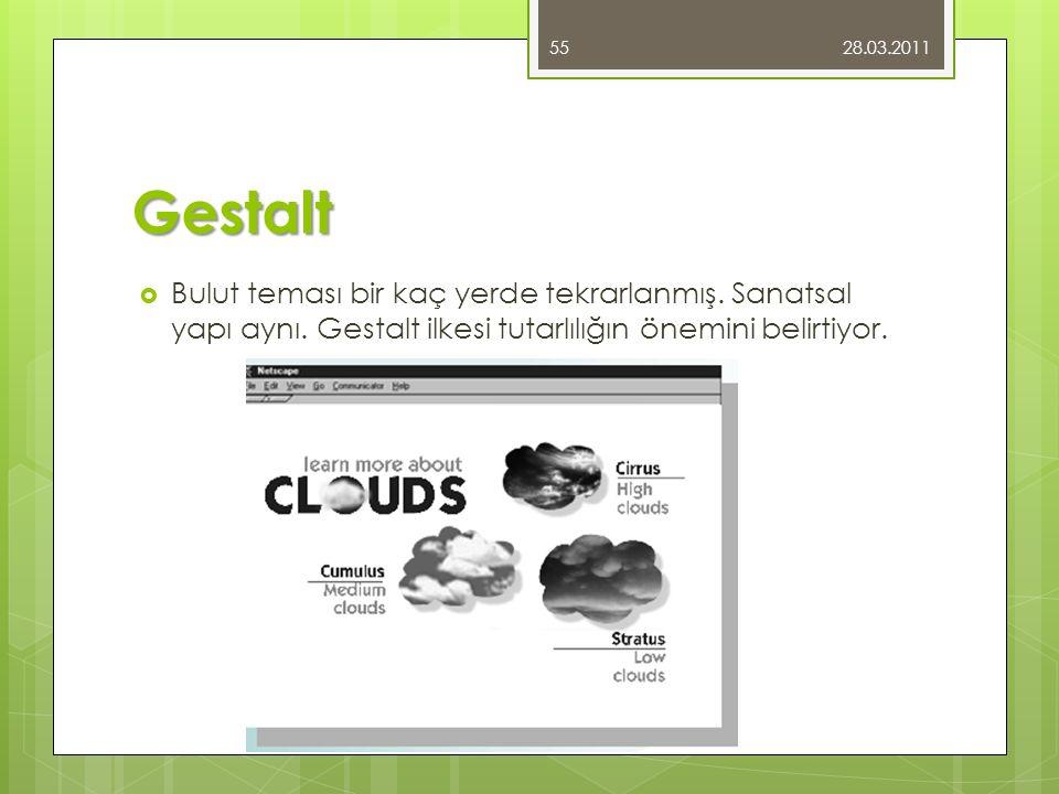28.03.2011 Gestalt. Bulut teması bir kaç yerde tekrarlanmış.