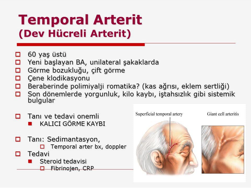 Temporal Arterit (Dev Hücreli Arterit)