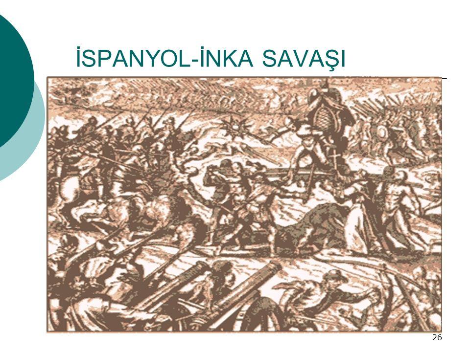 İSPANYOL-İNKA SAVAŞI