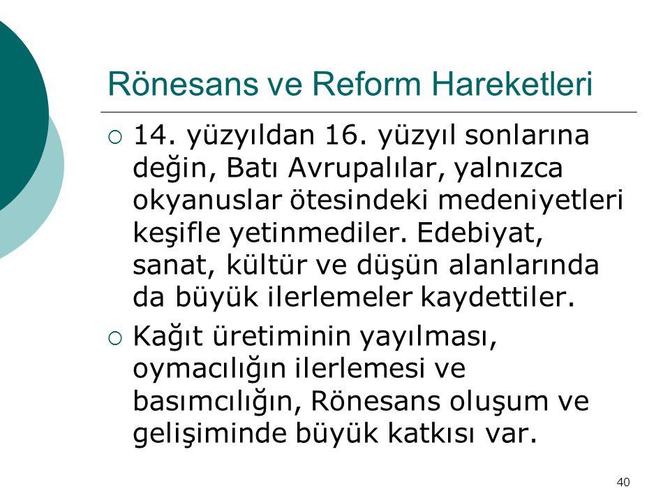 Rönesans ve Reform Hareketleri